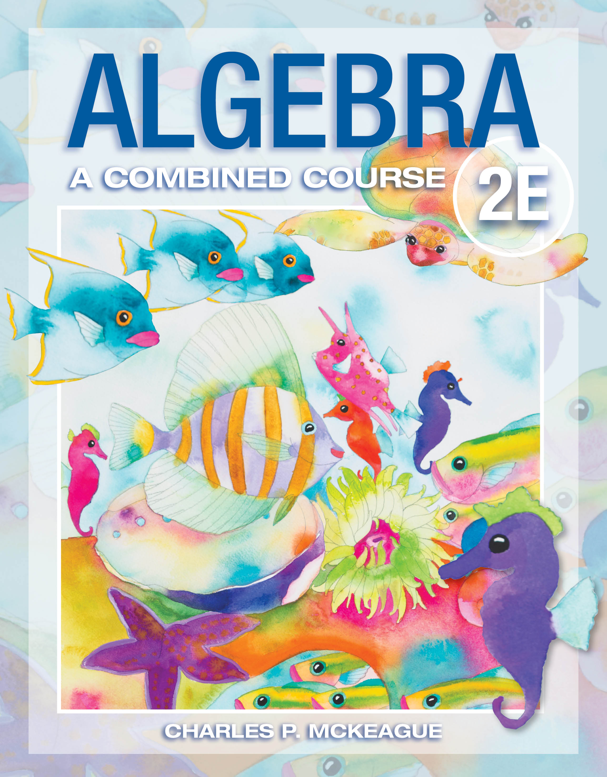 picture of Algebra: A Combined Course, Second Edition