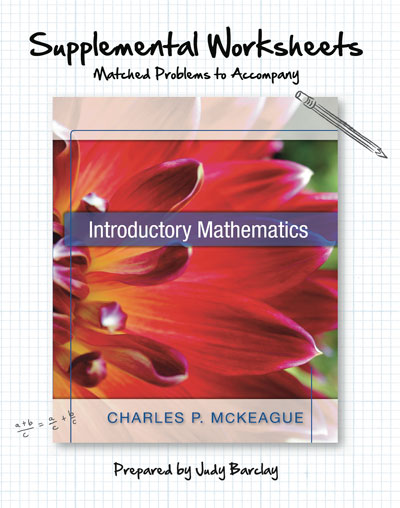 Supplemental Worksheets for McKeague's Introductory Mathematics