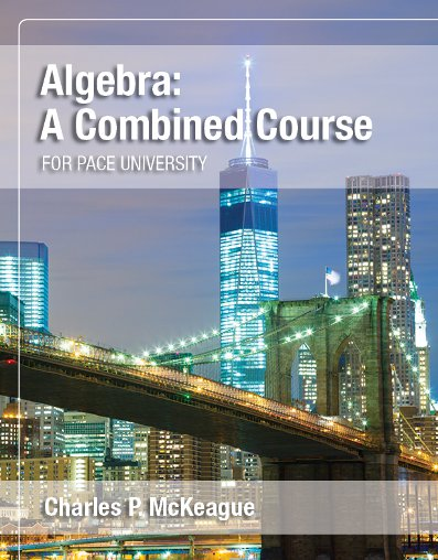 picture of Algebra: A Combined Course for Pace University