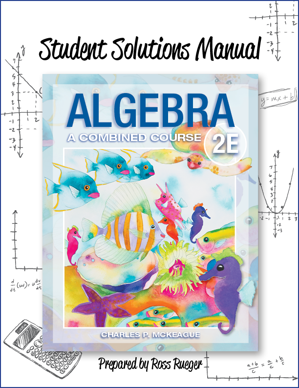 Student Solutions Manual for Algebra: A Combined Course 2e