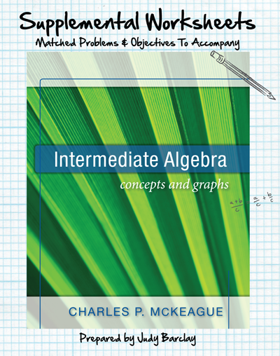 picture of Supplemental Worksheets for McKeague's Intermediate Algebra