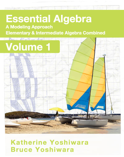 picture of Essential Algebra: <small>A Modeling Approach - Volume 1</small>