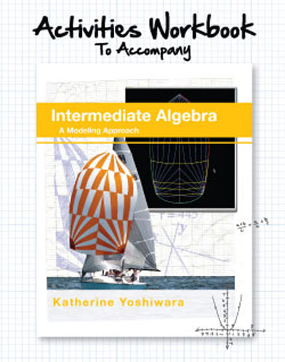 picture of Intermediate Algebra: A Modeling Approach Activities Workbook